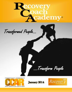 Recovery Coaching Academy Transformed People January 2014 Manual