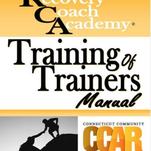 Recovery Coach Academy Training of Trainers