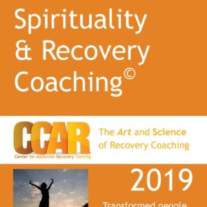 Orange 2019 Spirituality & Recovery Coaching Transformed People Facilitator's Guide
