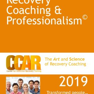 Recovery Coaching & Professionalism 2019 Manual