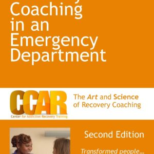 Orange Recovery Coaching in an Emergency Department Manual