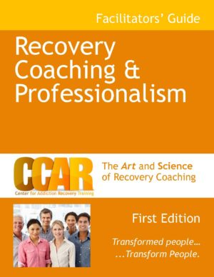 Recovery Coaching & Professionalism First Edition Cover