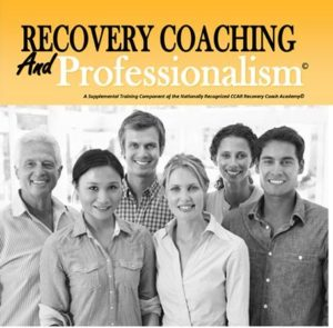 Recovery Coaching and Professionalism