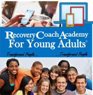 Recovery Coaching Academy for Young Adults Transformed People Manual