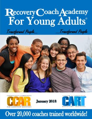 Recovery Coaching Academy for Young Adults Transformed People January 2018 Manual