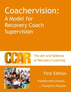Orange Coachervision Manual for Recovery Coach Supervision