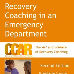 Orange Recovery Coaching in an Emergency Department Facilitator Guide
