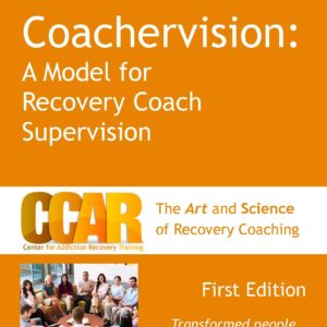 Orange Coachervision Facilitator Manual for Recovery Coach Supervision