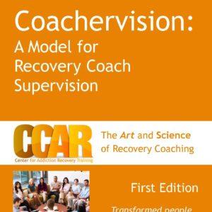 Orange Coachervision Facilitator Manual for Recovery Coach Supervision